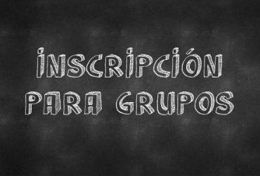 FORMULARIO DE INSCRIPCIÓN PARA GRUPOS
