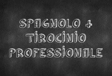 Spagnolo + tirocinio professionale