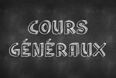 Cours Généraux