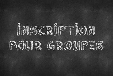 Inscription pour groupes