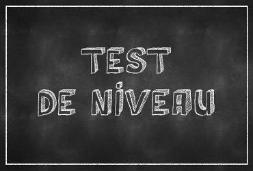 Test de niveau