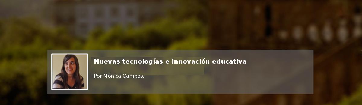 Nuevas tecnologías e innovación educativa